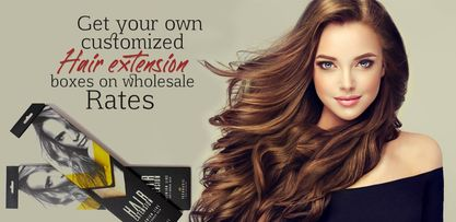 Get your Own Customized Hair Extension Boxes on Wholesale Rates